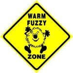 'Warm and Fuzzy' is my middle name.