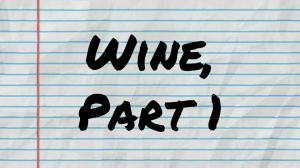Wine Part 1