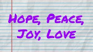 Hope Peace Joy Love
