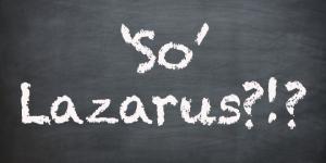 so lazarus