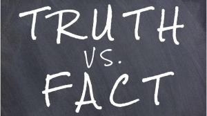 Truth vs Fact
