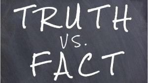 Truth vs Fact